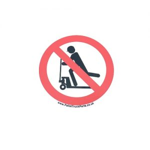 Do not ride on pallet truck – Safety Warning Prohibited Sticker – x1no.